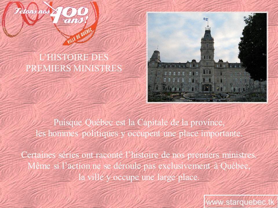 Puisque Québec est la Capitale de la province,