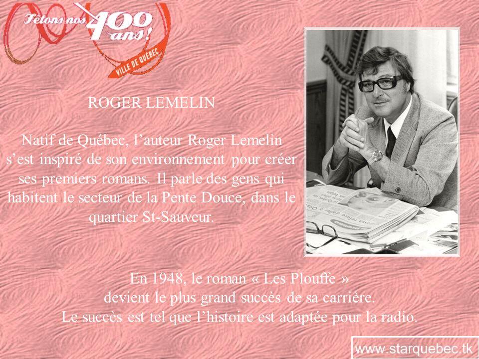 En 1948, le roman « Les Plouffe »