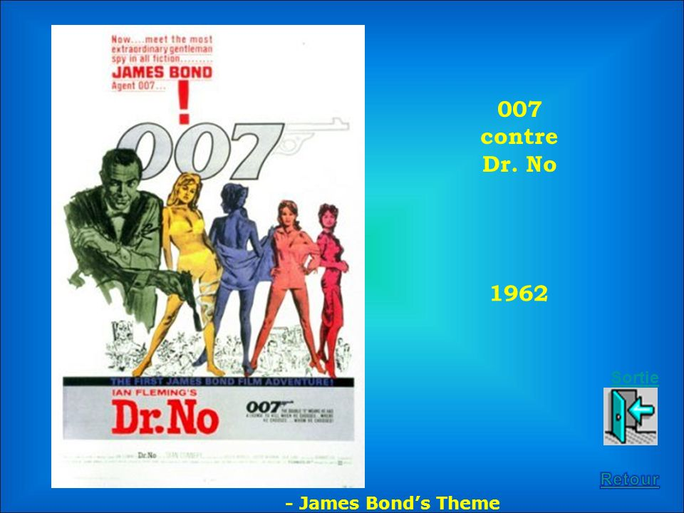 007 contre Dr. No 1962 Sortie Retour - James Bond's Theme