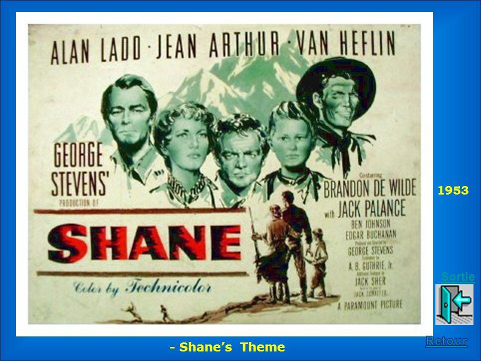 1953 Sortie Retour - Shane's Theme