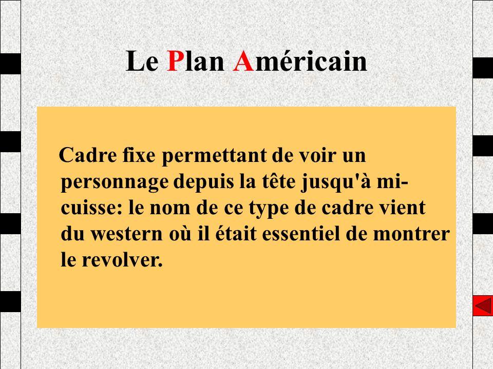 Le Plan Américain