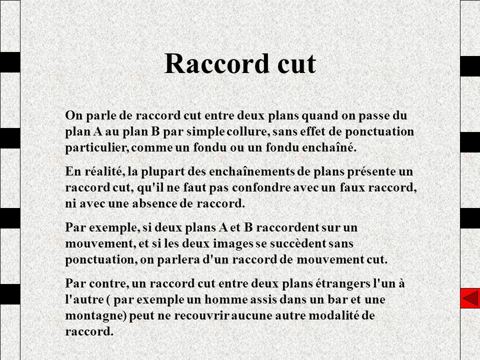 Raccord cut
