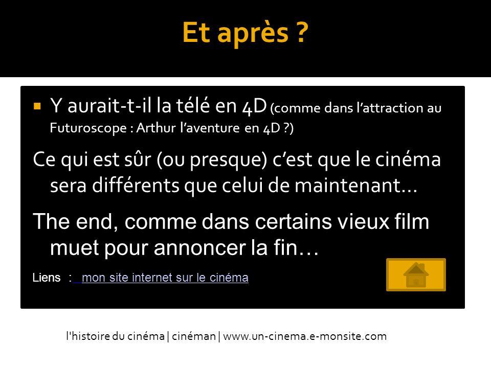1010 Et après Y aurait-t-il la télé en 4D (comme dans l'attraction au Futuroscope : Arthur l'aventure en 4D )