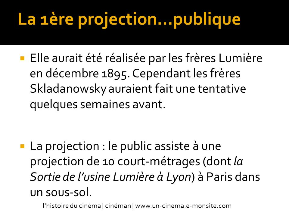 La 1ère projection…publique