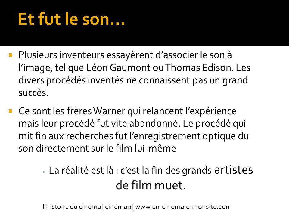 La réalité est là : c'est la fin des grands artistes de film muet.