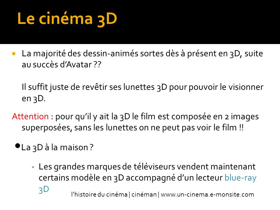 Le cinéma 3D La 3D à la maison