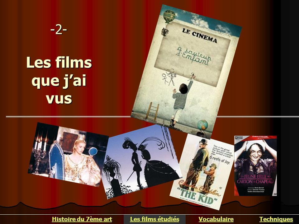 -2- Les films que j'ai vus
