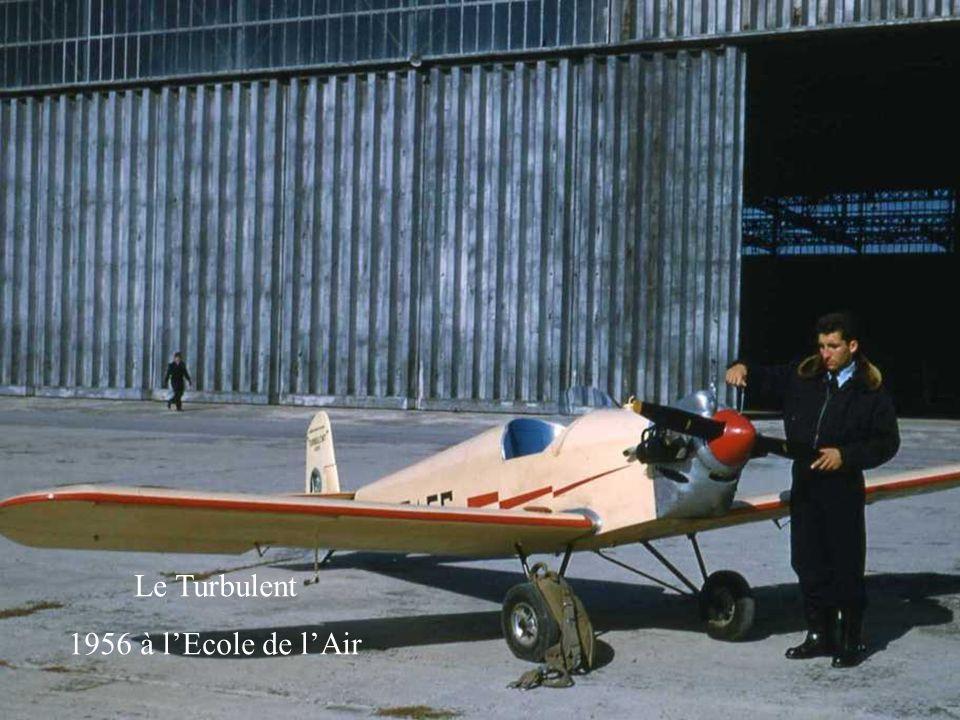 Le Turbulent 1956 à l'Ecole de l'Air