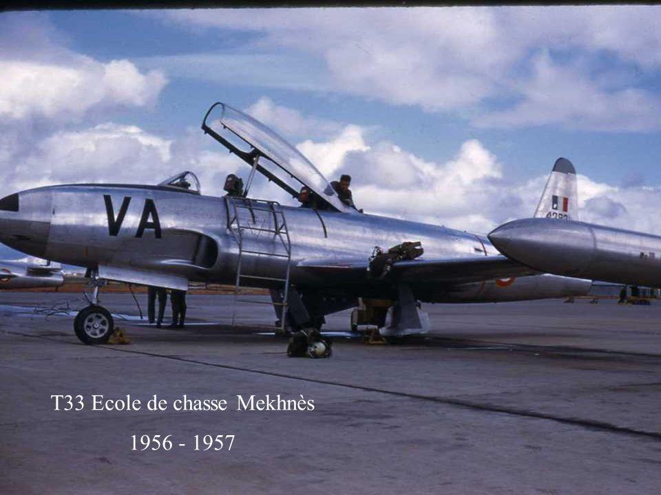 T33 Ecole de chasse Mekhnès