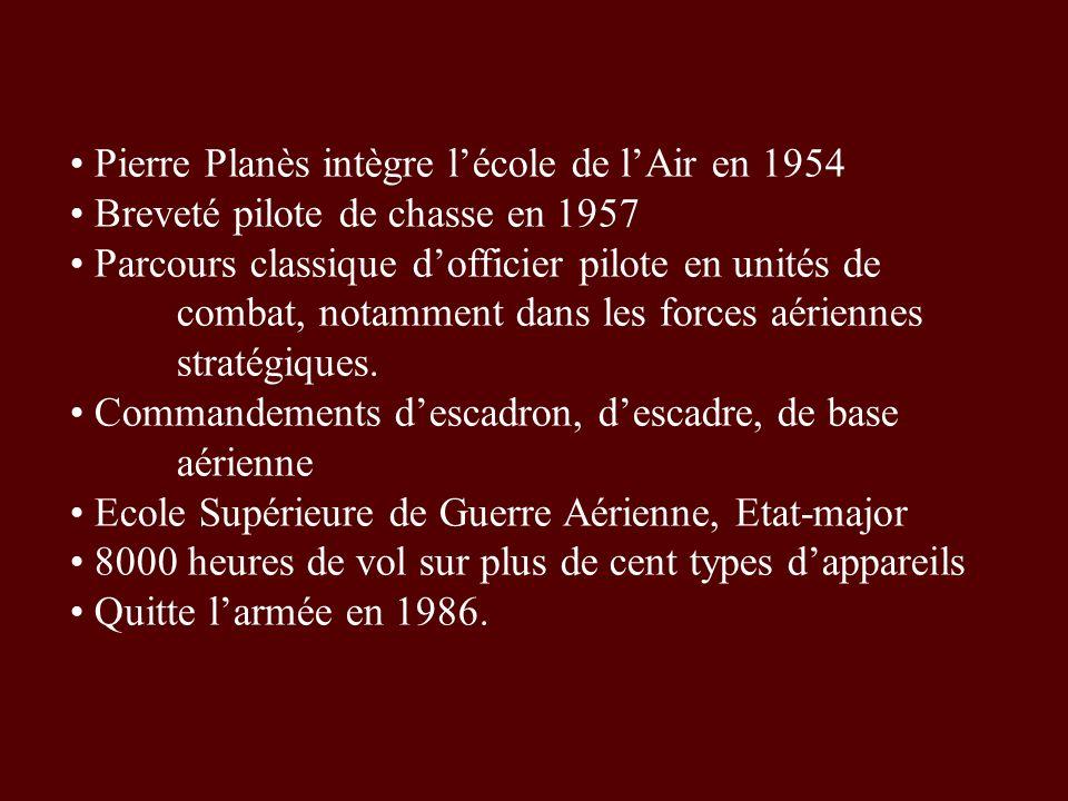 Pierre Planès intègre l'école de l'Air en 1954