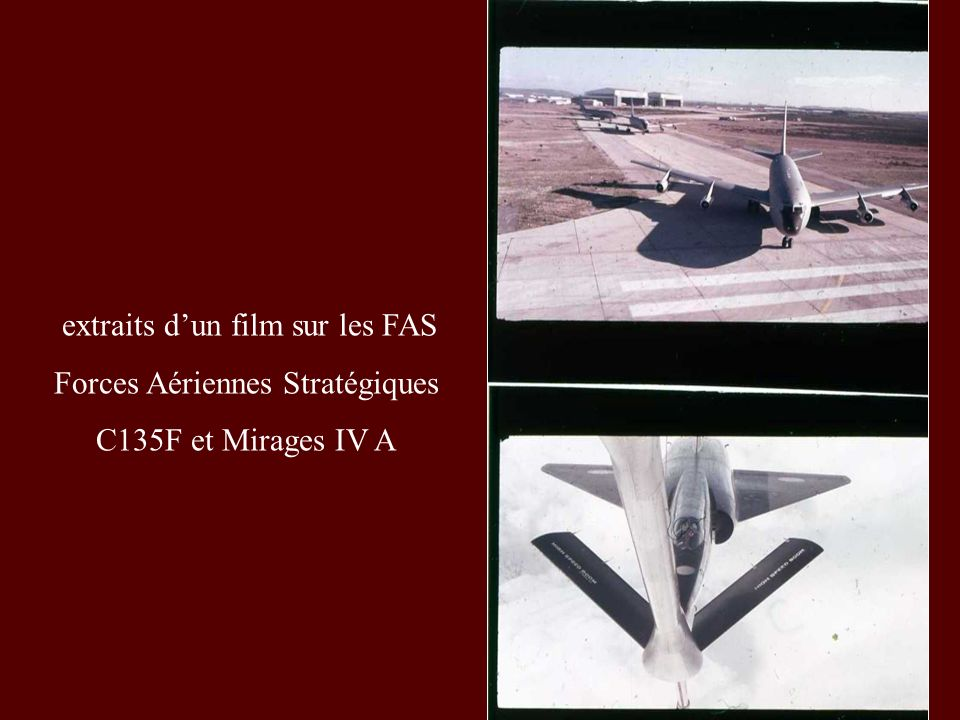 extraits d'un film sur les FAS Forces Aériennes Stratégiques
