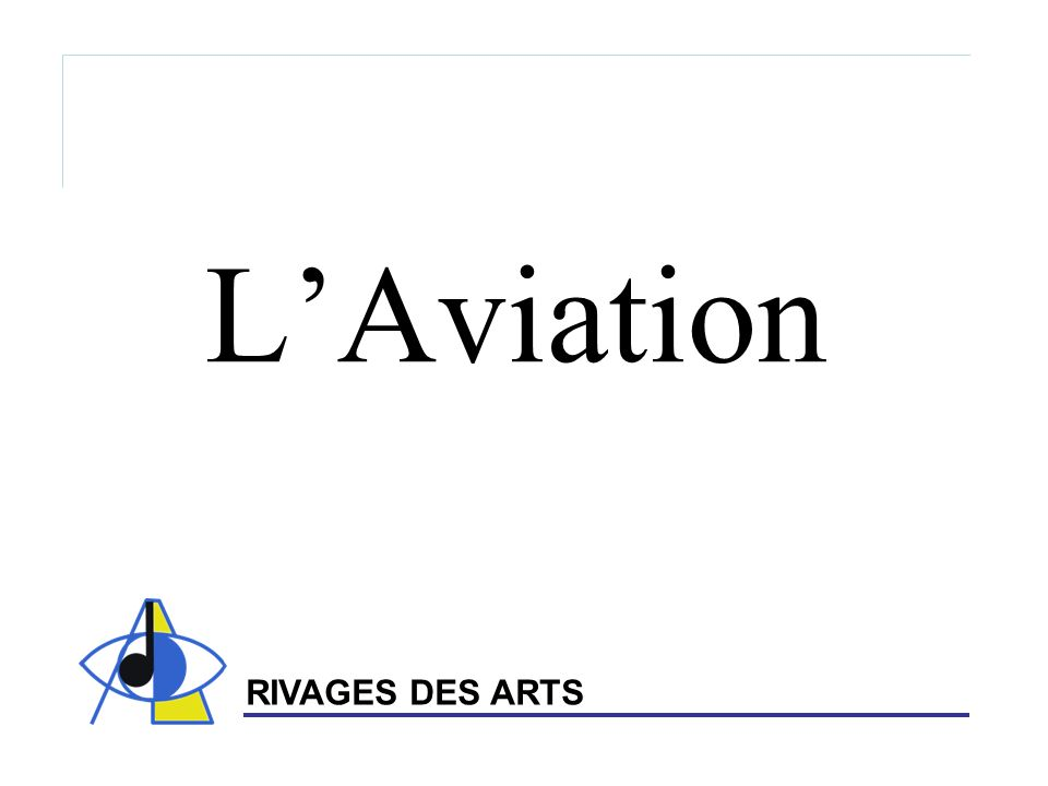 L'Aviation RIVAGES DES ARTS