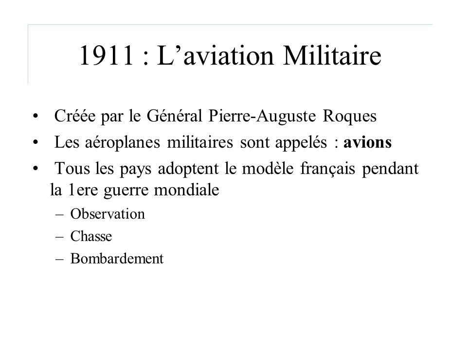 1911 : L'aviation Militaire