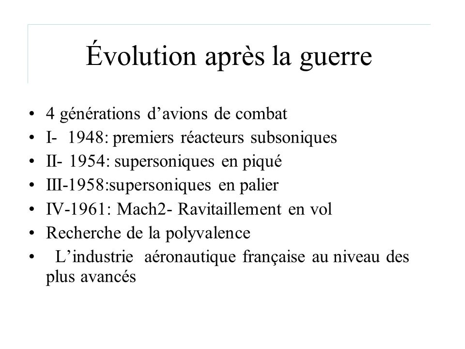 Évolution après la guerre