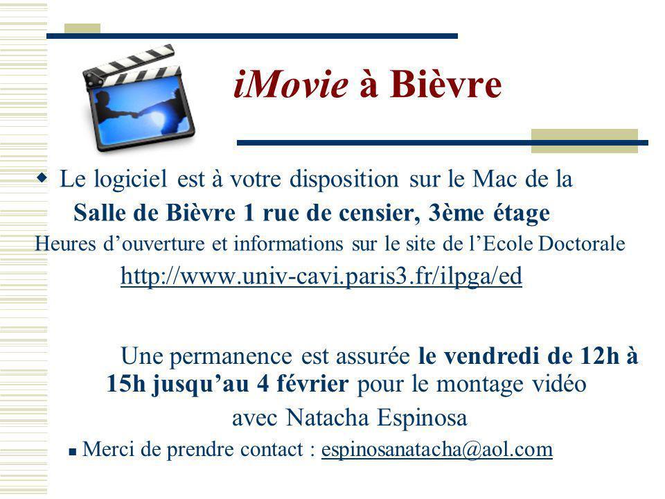 iMovie à Bièvre Le logiciel est à votre disposition sur le Mac de la