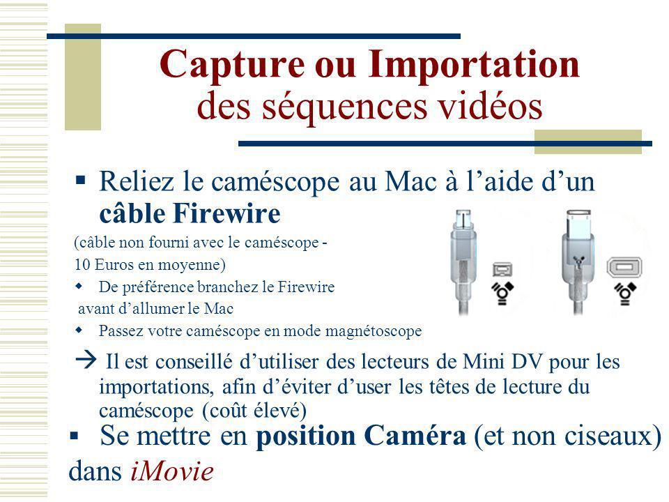 Capture ou Importation des séquences vidéos