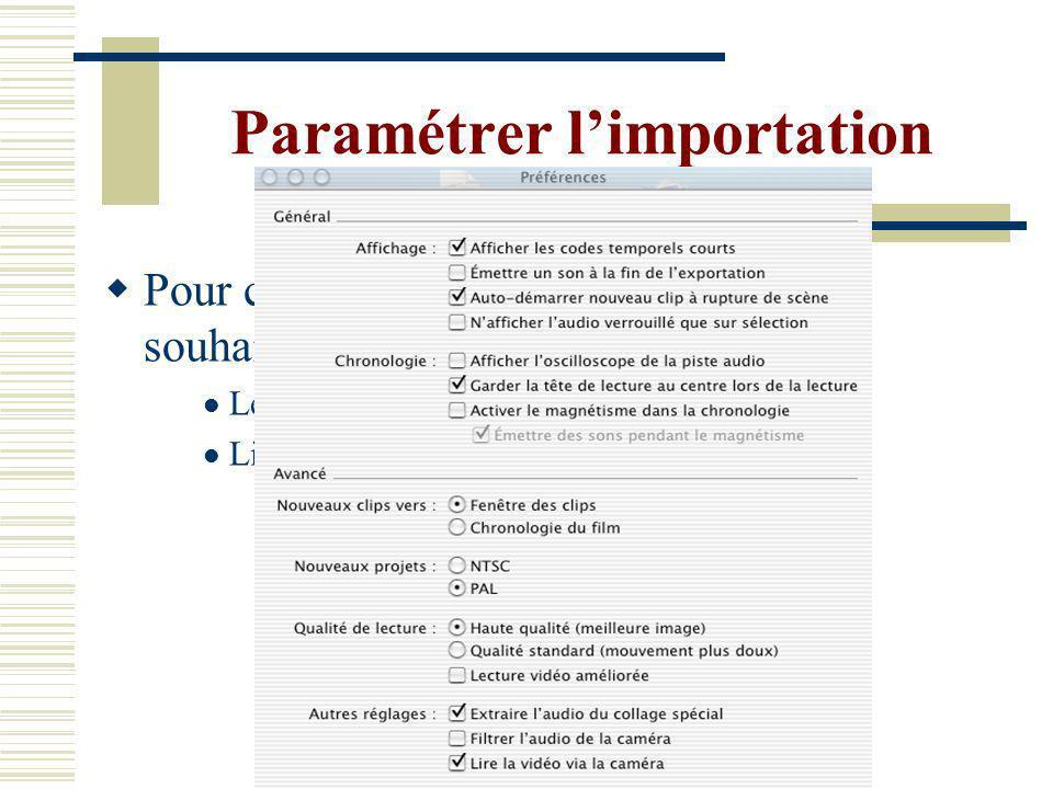 Paramétrer l'importation