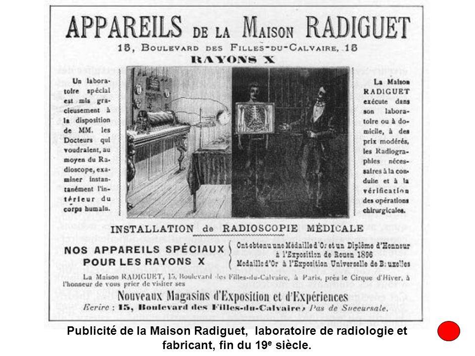 Publicité de la Maison Radiguet, laboratoire de radiologie et fabricant, fin du 19e siècle.