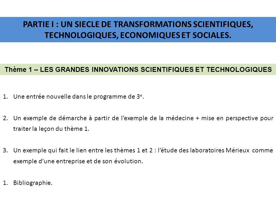 Thème 1 – LES GRANDES INNOVATIONS SCIENTIFIQUES ET TECHNOLOGIQUES