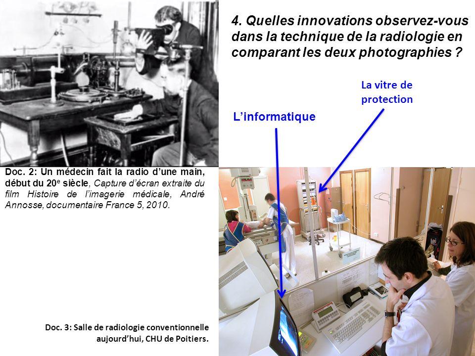 4. Quelles innovations observez-vous dans la technique de la radiologie en comparant les deux photographies