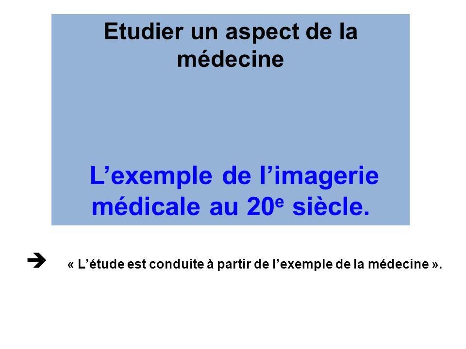 L'exemple de l'imagerie médicale au 20e siècle.
