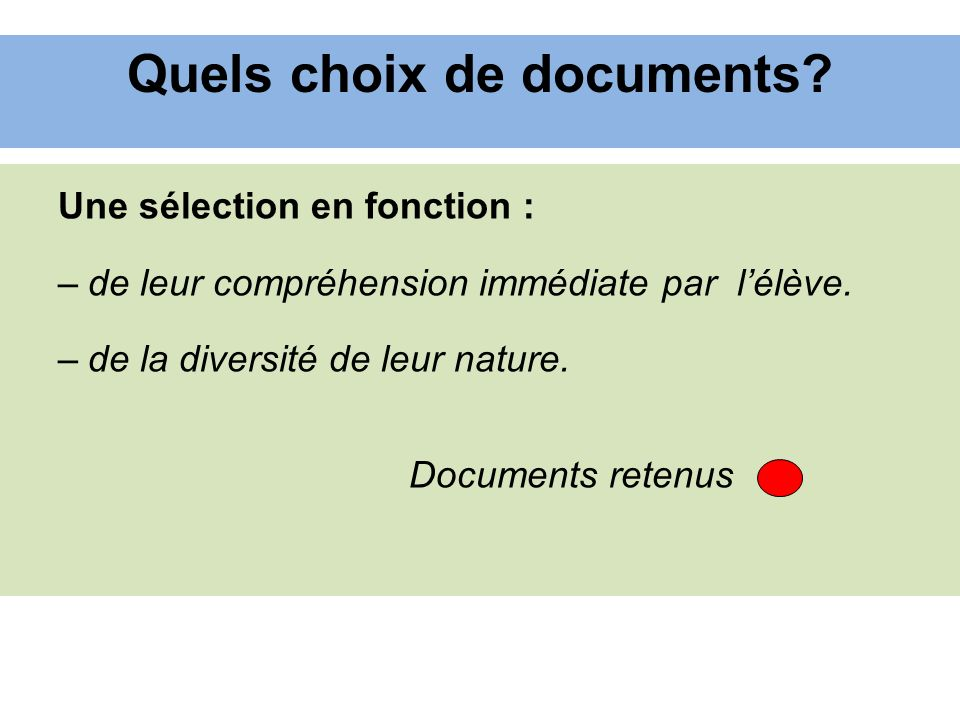 Quels choix de documents