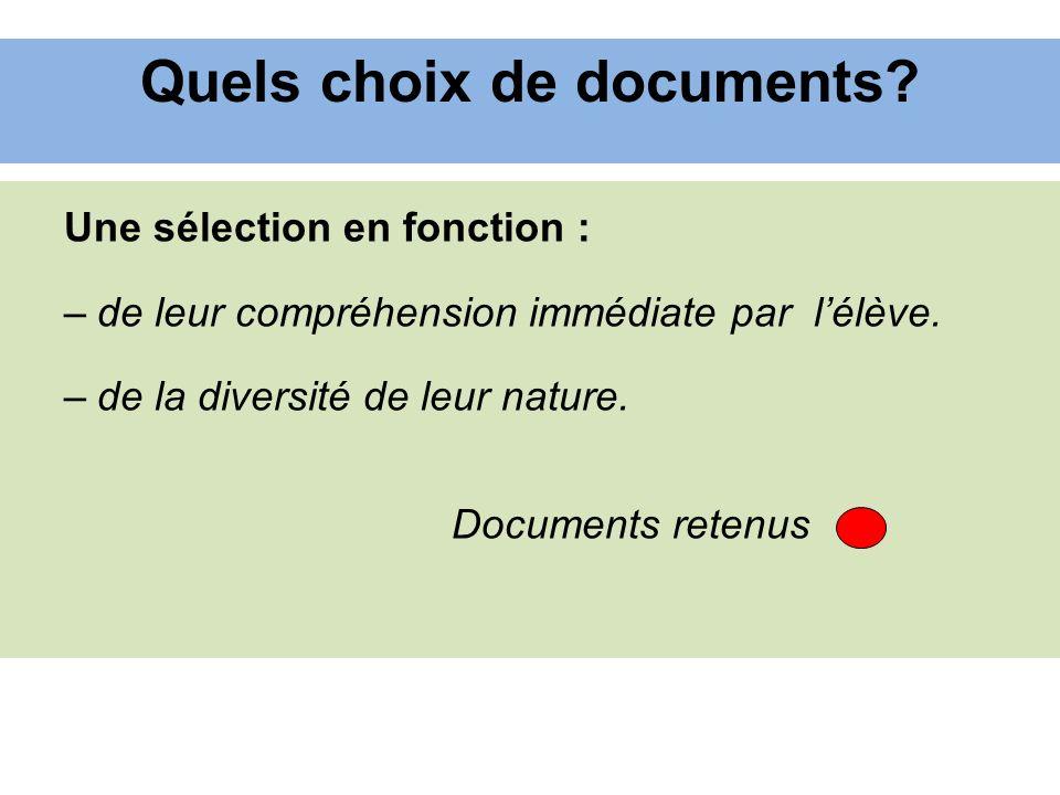 Quels choix de documents