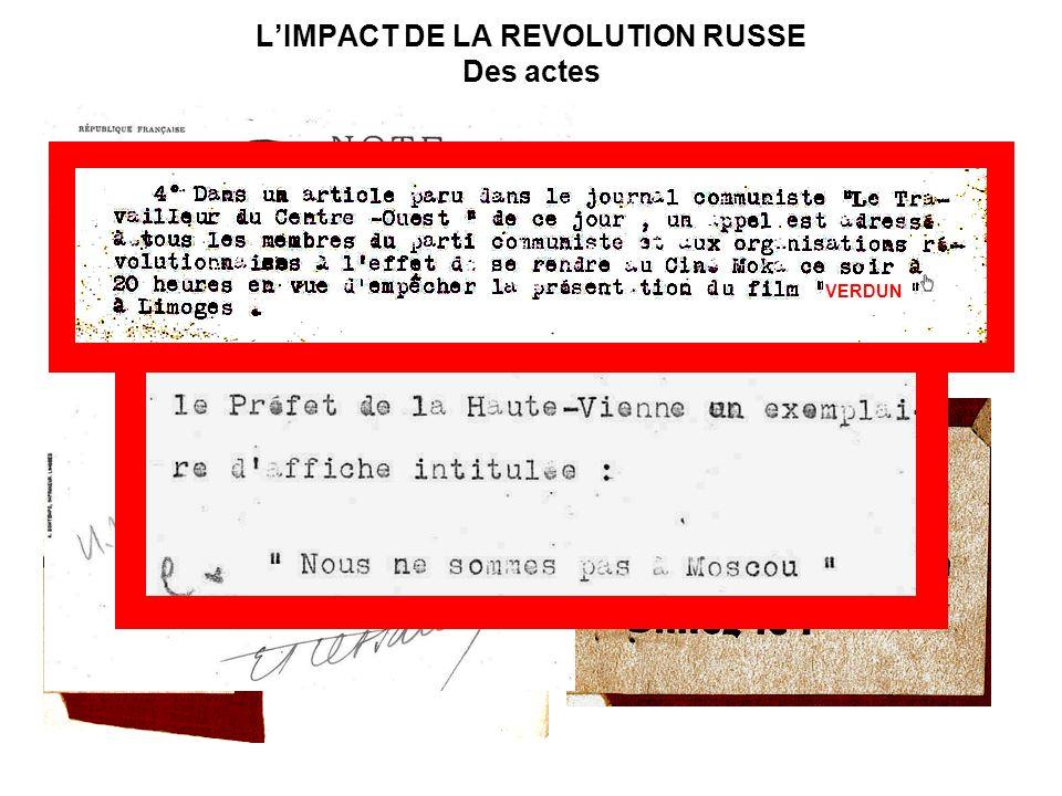L'IMPACT DE LA REVOLUTION RUSSE Des actes