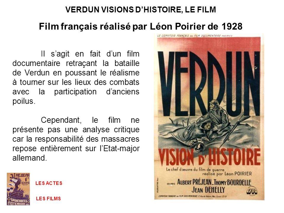 VERDUN VISIONS D'HISTOIRE, LE FILM