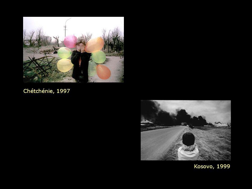 Chétchénie, 1997 Kosovo, 1999