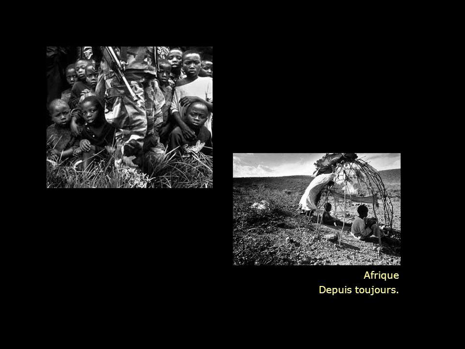 Afrique Depuis toujours.
