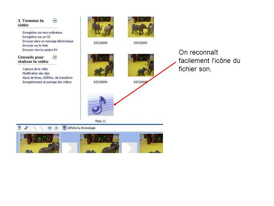 On reconnaît facilement l icône du fichier son.