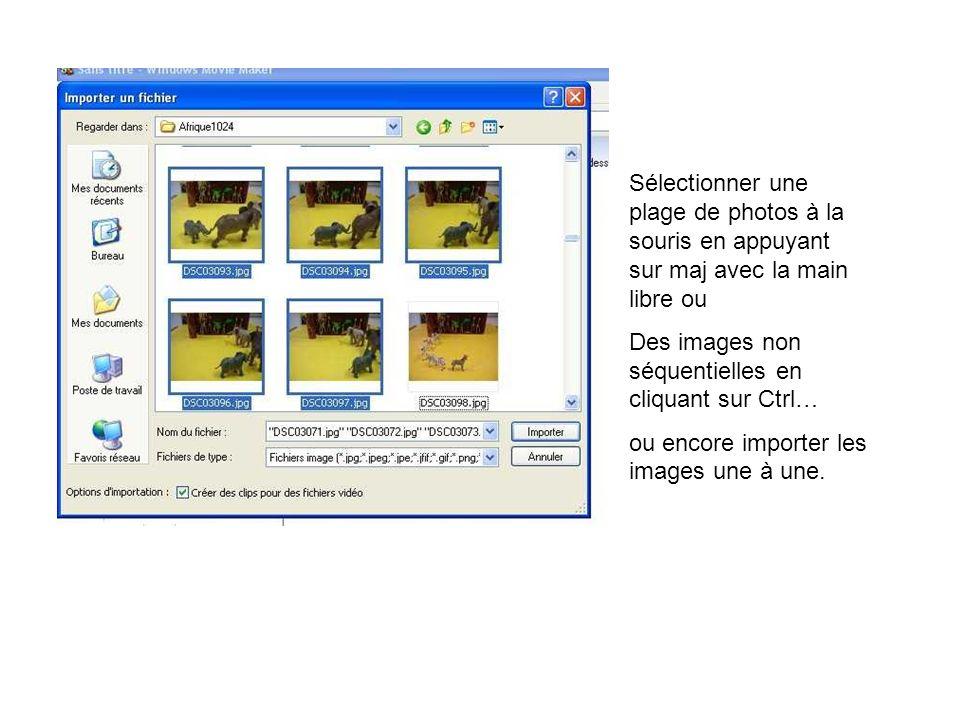 Sélectionner une plage de photos à la souris en appuyant sur maj avec la main libre ou
