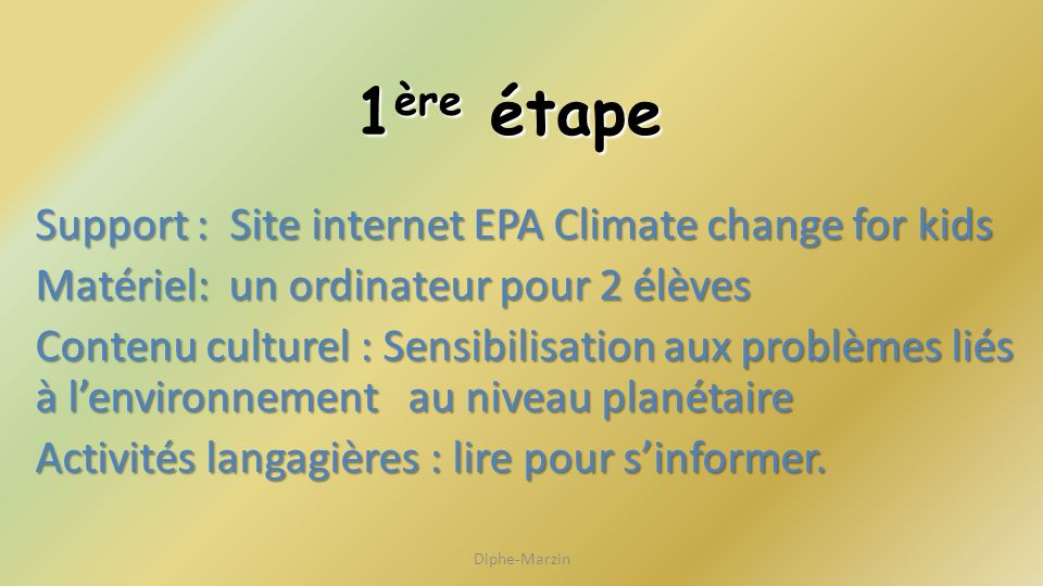 1ère étape Support : Site internet EPA Climate change for kids
