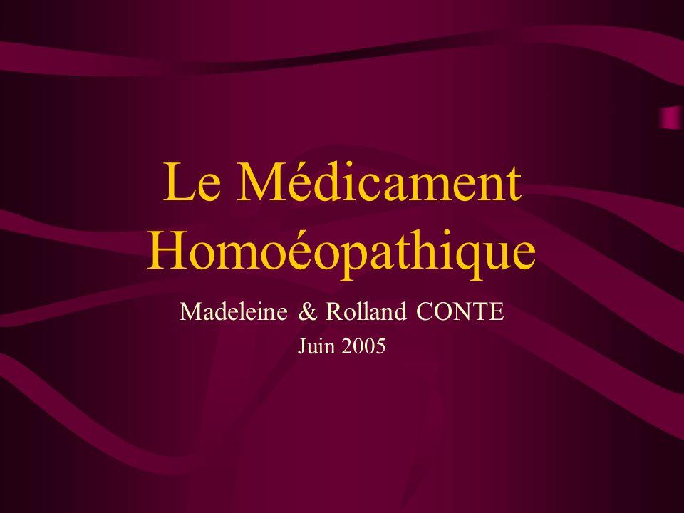Le Médicament Homoéopathique