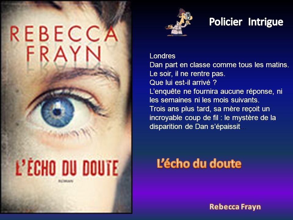 L'écho du doute Policier Intrigue Rebecca Frayn Londres