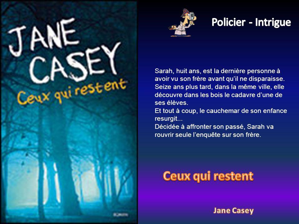 Ceux qui restent Policier - Intrigue Jane Casey