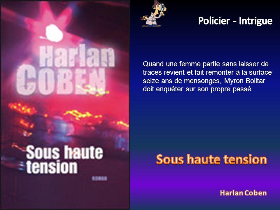 Sous haute tension Policier - Intrigue Harlan Coben