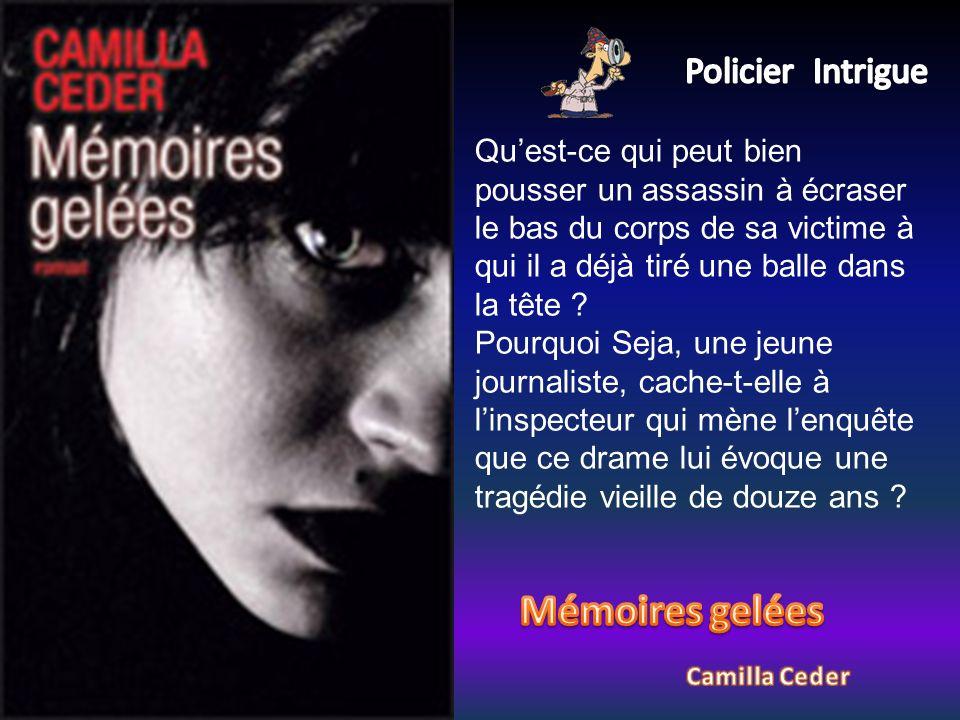 Mémoires gelées Policier Intrigue