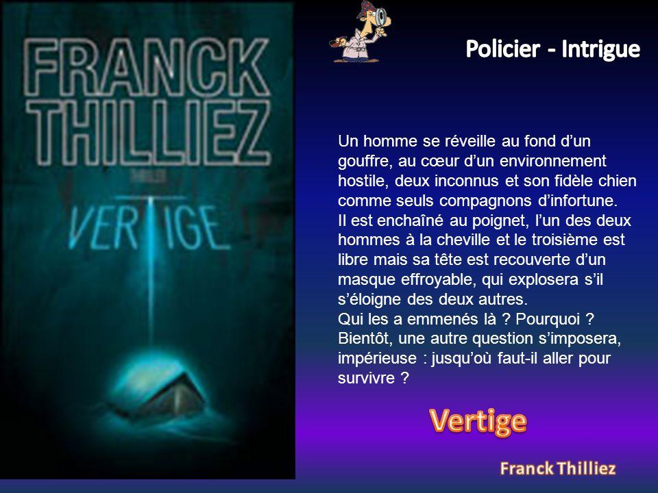 Vertige Policier - Intrigue Franck Thilliez