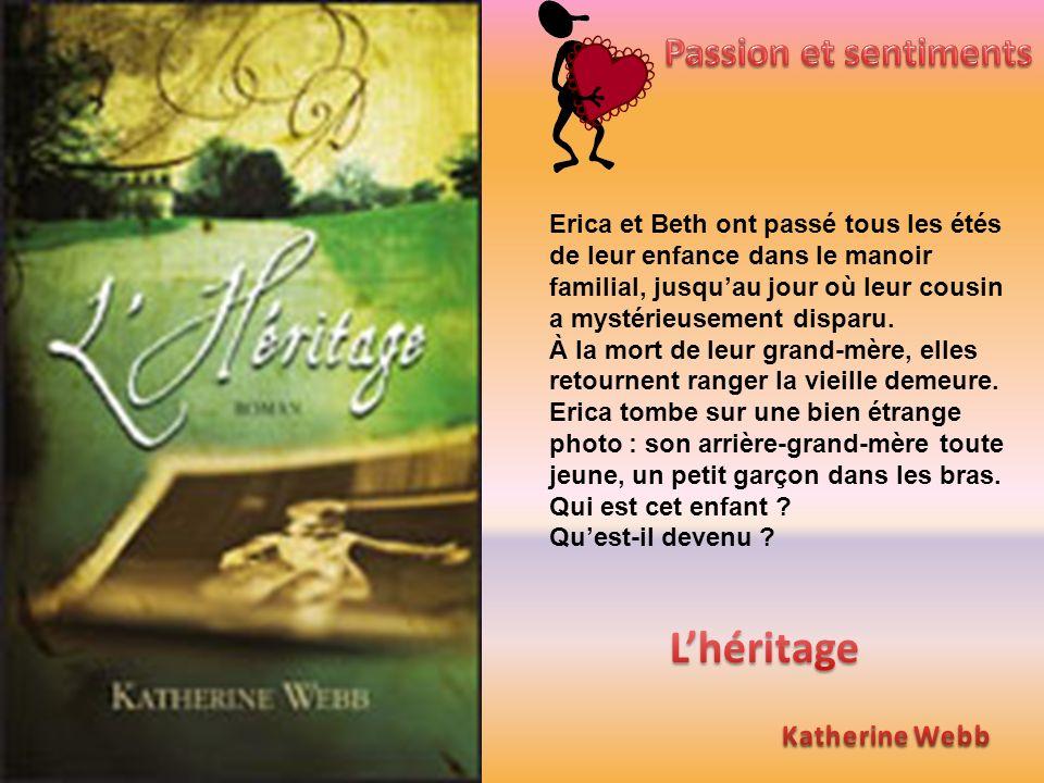 L'héritage Passion et sentiments Katherine Webb