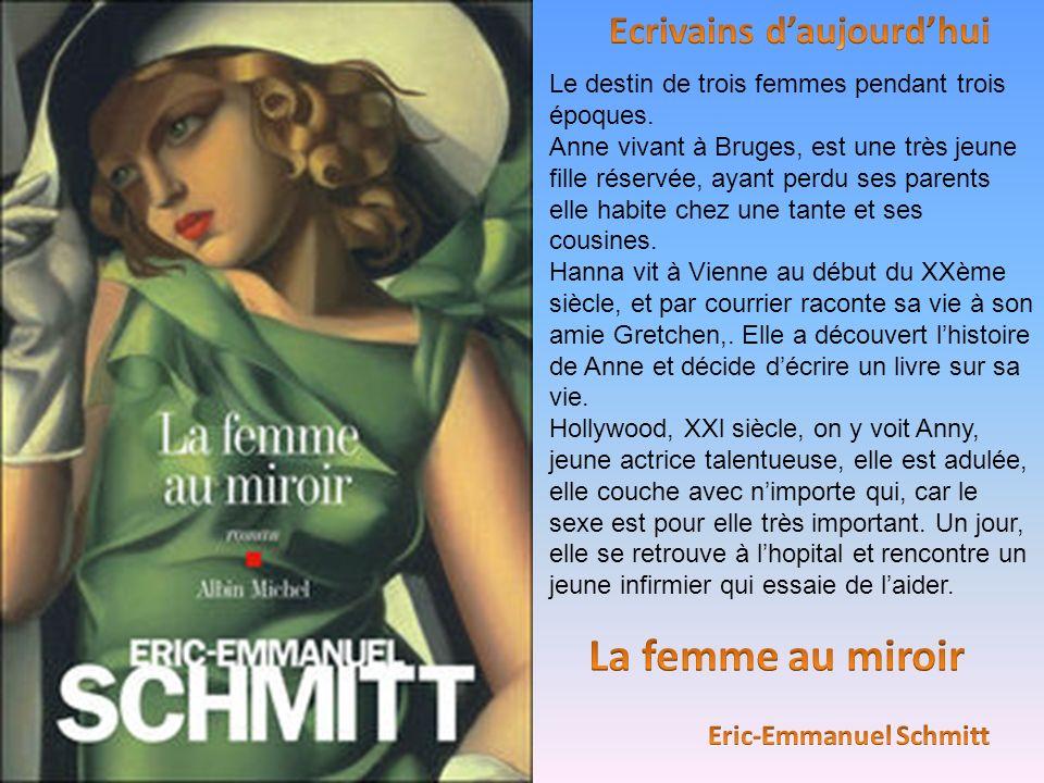 Ecrivains d'aujourd'hui Eric-Emmanuel Schmitt