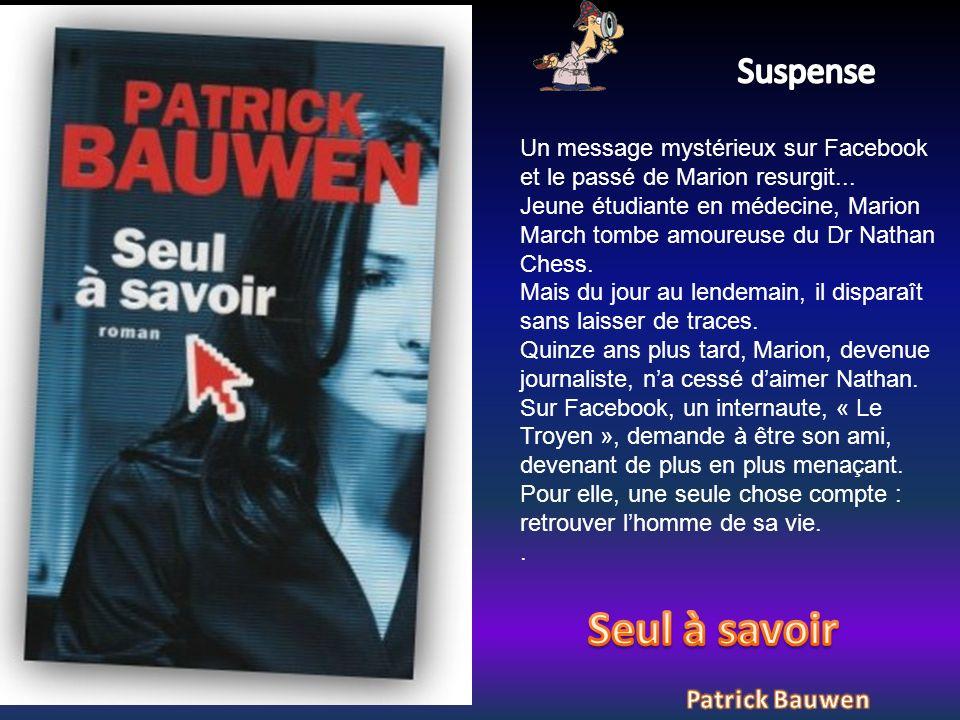 Seul à savoir Suspense Patrick Bauwen