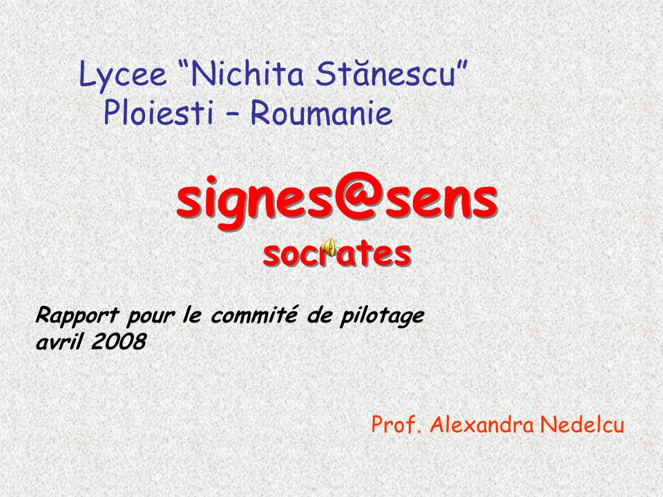 signes@sens socrates Lycee Nichita Stănescu Ploiesti – Roumanie