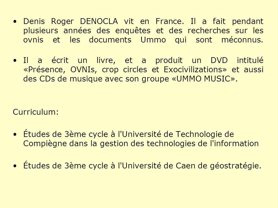 Denis Roger DENOCLA vit en France