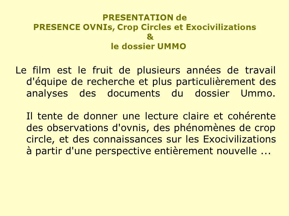 PRESENTATION de PRESENCE OVNIs, Crop Circles et Exocivilizations & le dossier UMMO
