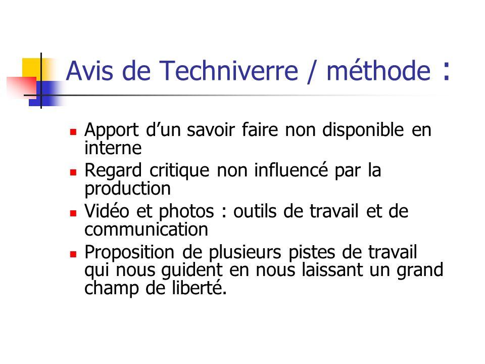 Avis de Techniverre / méthode :
