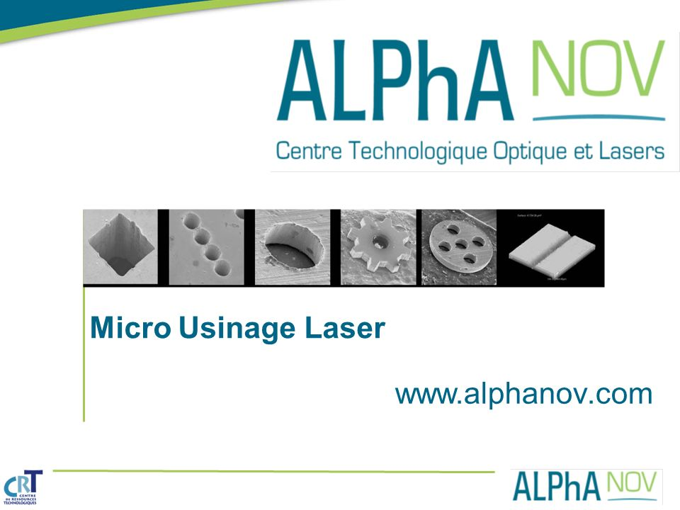 Micro Usinage Laser www.alphanov.com