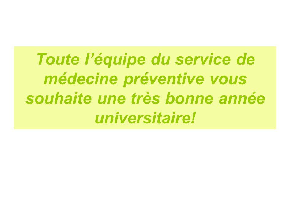 Toute l'équipe du service de médecine préventive vous souhaite une très bonne année universitaire!
