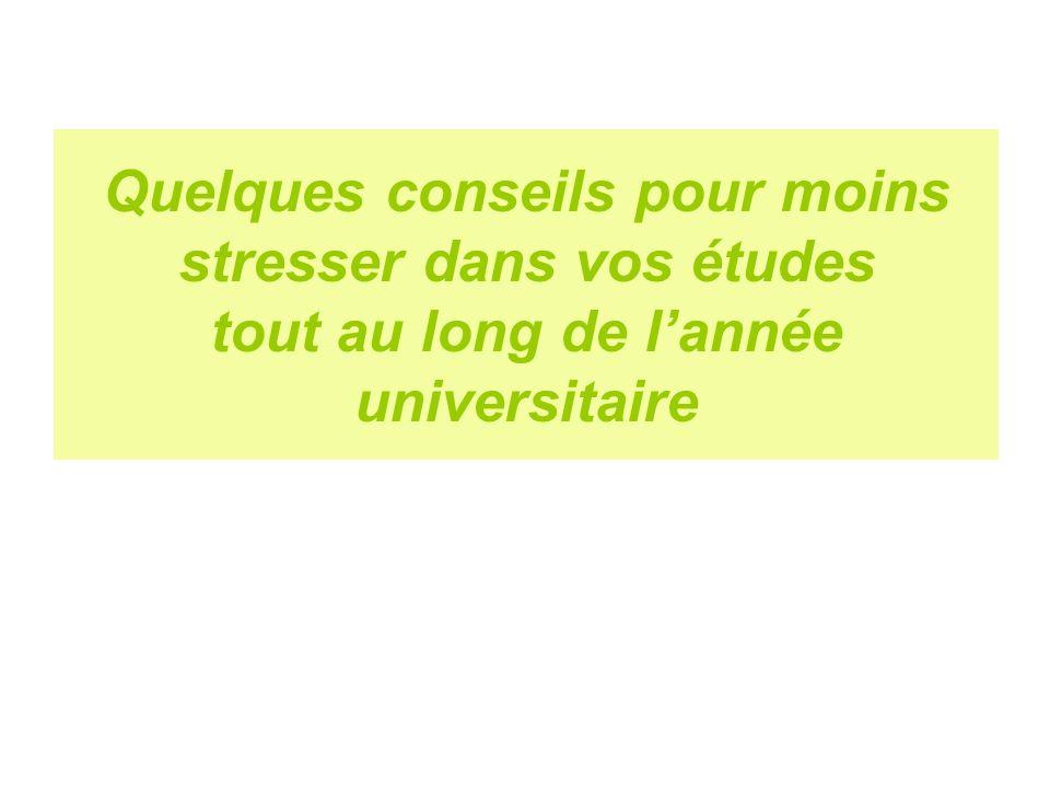 Quelques conseils pour moins stresser dans vos études tout au long de l'année universitaire